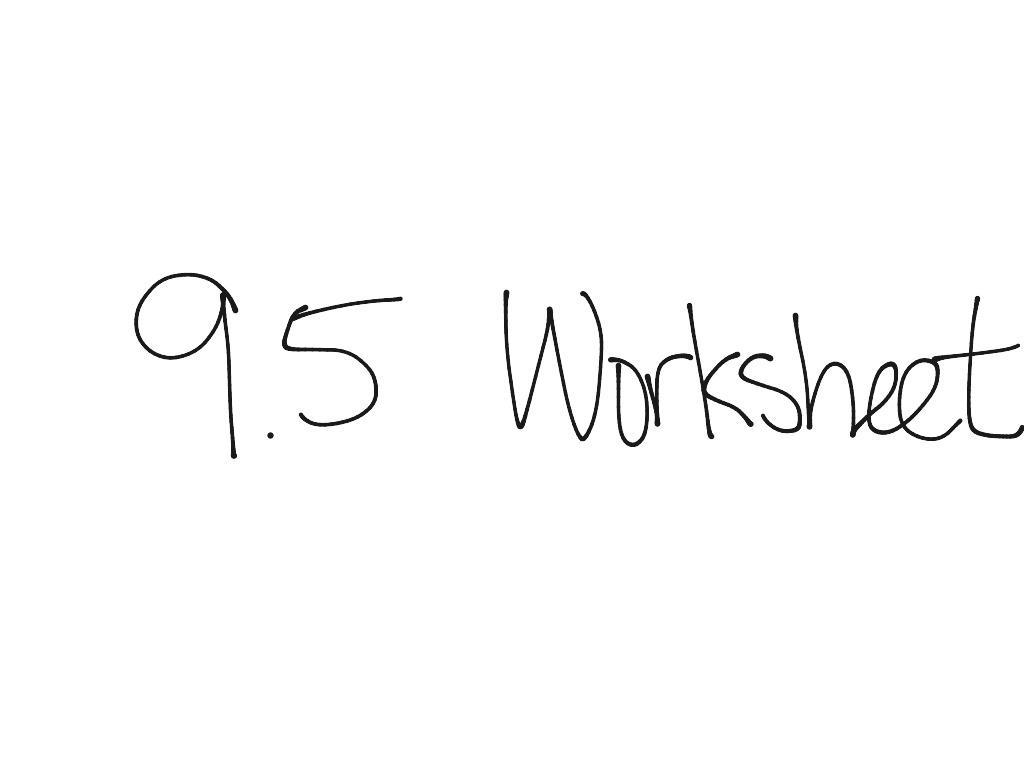 9 5 Lesson Worksheet