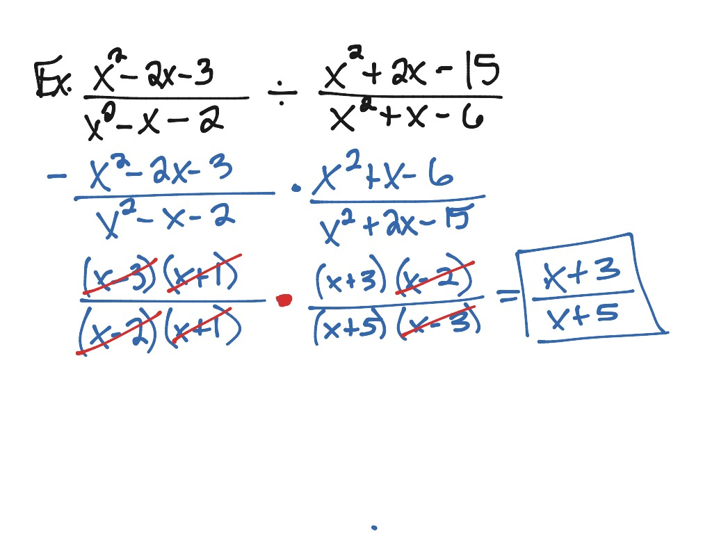 5 2 Multiplying Dividing Rational Expressions Ex 2