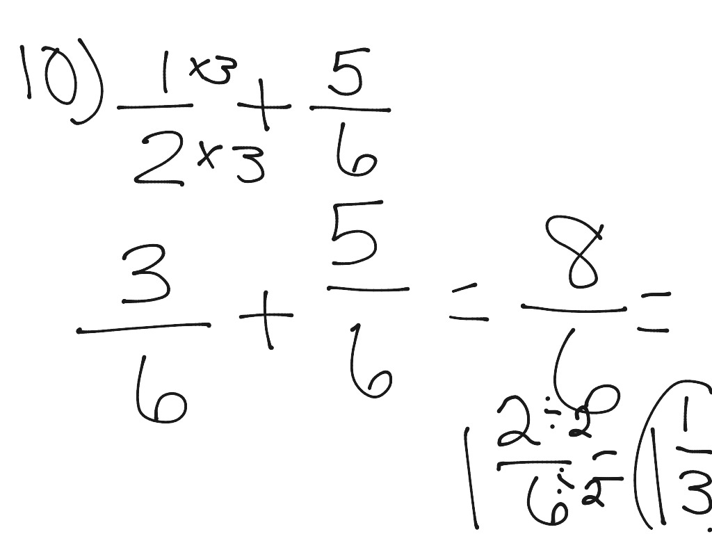 10 A Adding Fractions