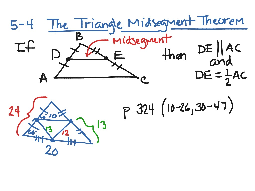 5 4 Triangle Midsegment Theorem