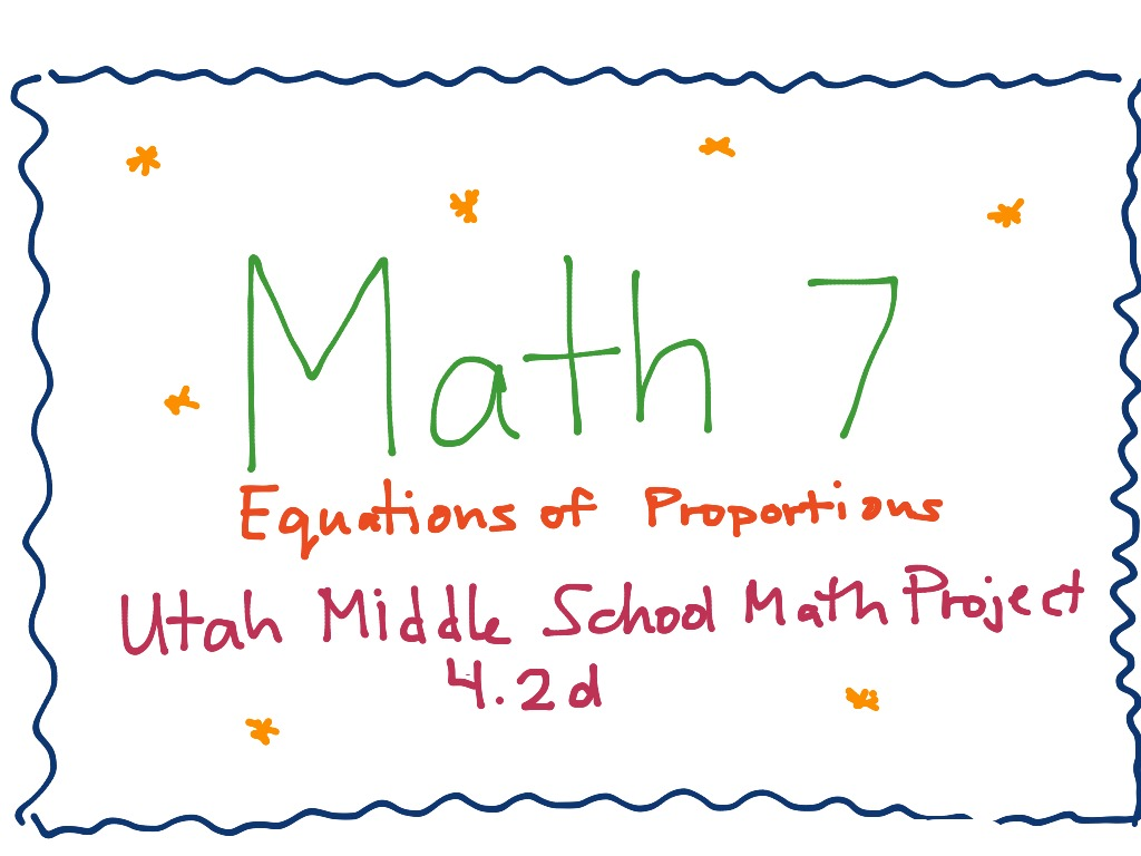 Umsmp 6 1d Equations Of Proportions
