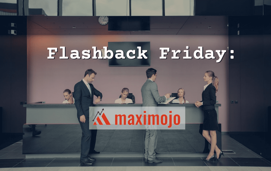 Flashback Friday: Maximojo