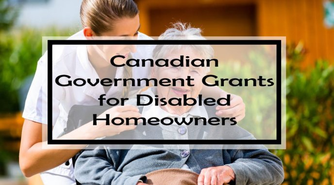 Canadian Government Grants for Disabled Homeowners: Nearly ...