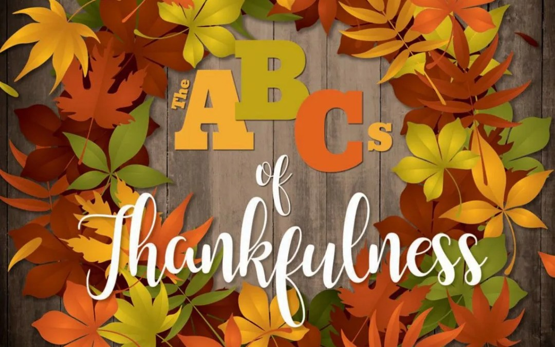 The ABC's of Thankfulness