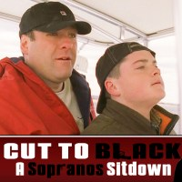 "Sopranos Sitdown S02E10 – ""Bust Out"" – Cut To Black"