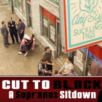 """Sopranos Sitdown S02E11 – """"House Arrest"""" – Cut To Black"""