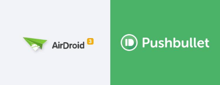 Airdroid v Pushbullet Desktop Notifications