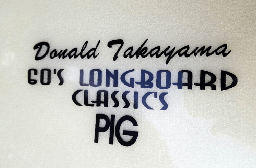 Donald Takayama Joel Tudor 60's Longboard Classics