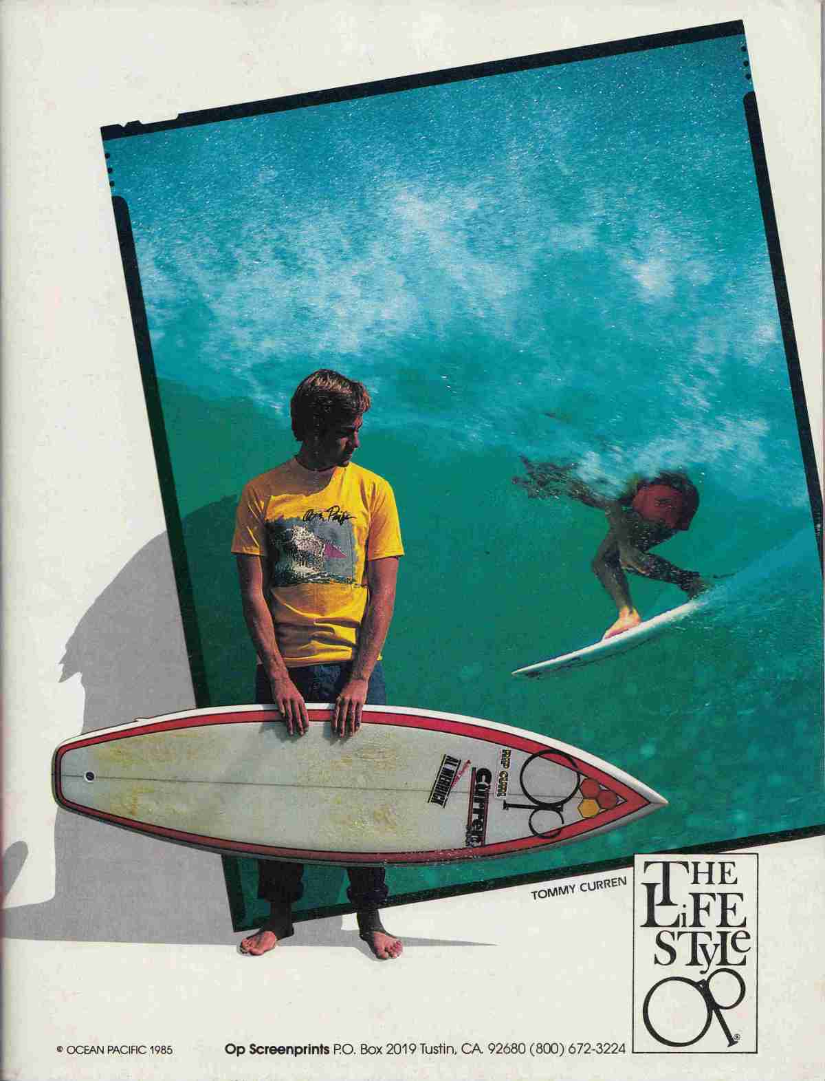 Tom Curren, Ocean Pacific, and Channel Islands Surfboards: Sagas of Shred