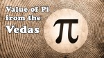 The Value of Pi (22/7) upto 32 Decimals from the Rig Veda