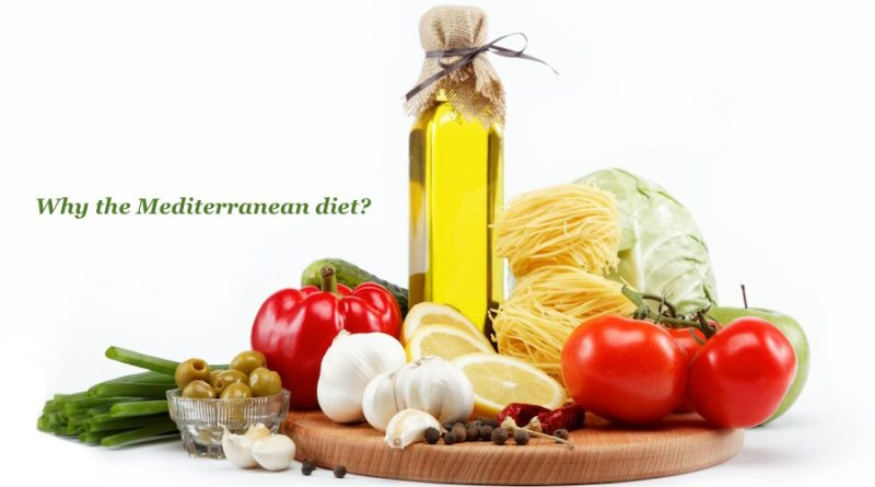 Why the Mediterranean Diet