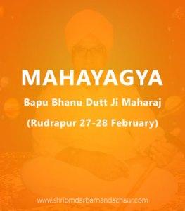 Mahayagya Bapu Bhanu Dutt Ji Maharaj (27-28 February)
