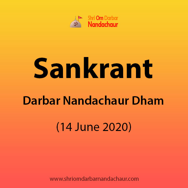 Sankrant at Darbar Nandachaur Dham (14 June 2020)