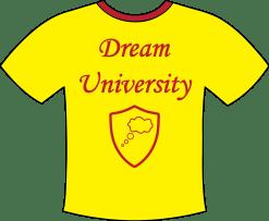 Dream College Shirt
