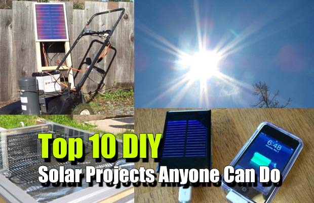 Top 10 DIY Solar Projects Anyone Can Do
