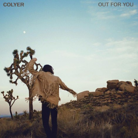 """Out For You"" cover / Courtesy of Steven Colyer"