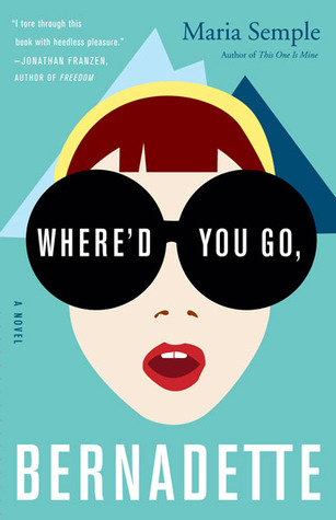 "Novel cover of ""Where'd You Go, Bernadette"""