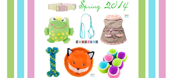 Spring 2014 Doggy Must Haves