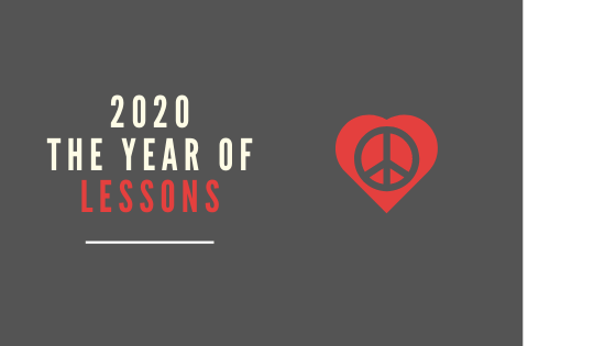 2020- Year of Lessons - peace and love