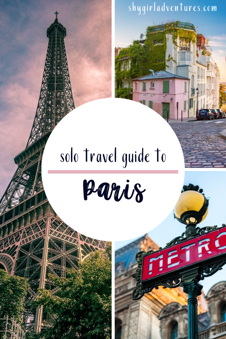 A Solo Travel Guide to Paris: How to Go it Alone in the City of Love