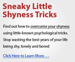 Sneaky Little Shyness Tricks to rid social anxiety disorder
