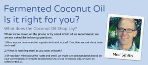 Is Fermented Coconut Oil right for you