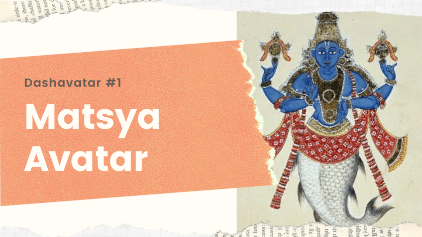 Matsya Avatar - First avatar of Lord Vishnu