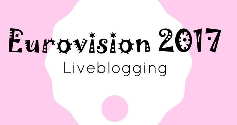 Eurovision 2017 – Liveblogging
