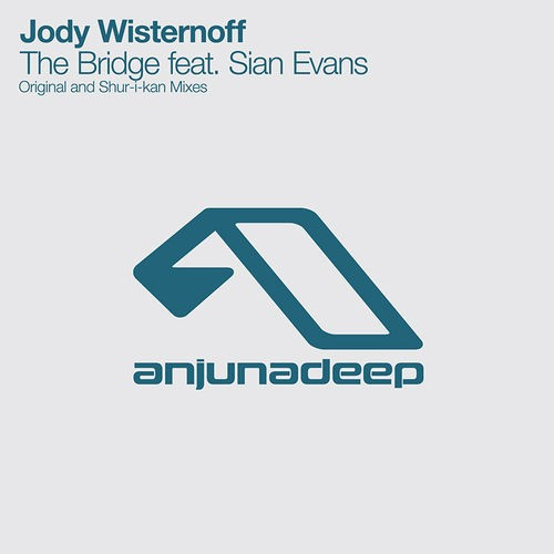 Jody Wisternoff Sian Evans – The Bridge
