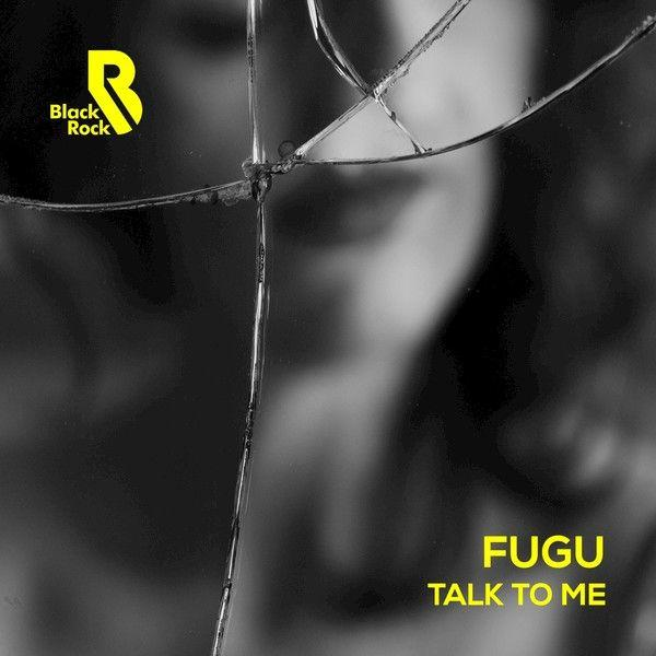 Fugu - Talk To Me