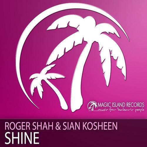 Roger Shah ft Sian Kosheen - Shine