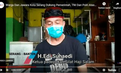Warga Dan Jawara Kota Serang Dukung Pemerintah, TNI Dan Polri Atasi Wabah Covid 19 Agar Kondusif