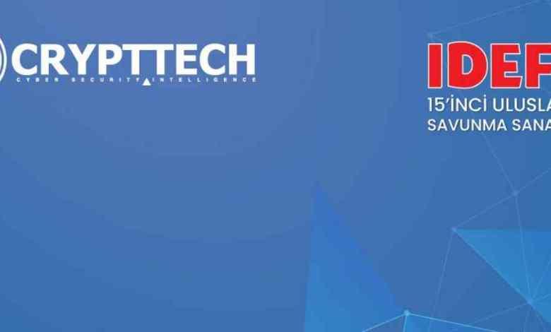 CRYPTTECH, IDEF 15. Uluslararası Savunma Sanayii Fuarında yer alacak