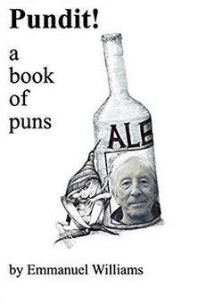 Pundit: 150 Original Puns book by Emmanual Williams