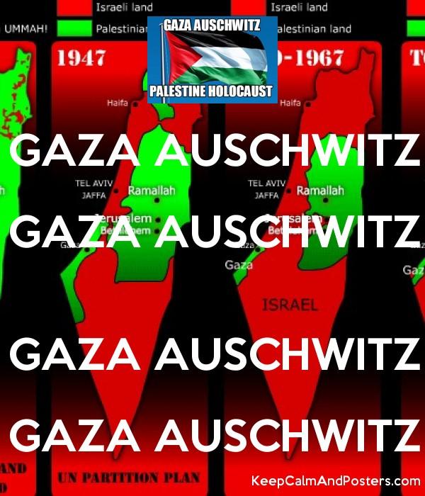 5604783_gaza_auschwitz_gaza_auschwitz_gaza_auschwitz_gaza_auschwitz