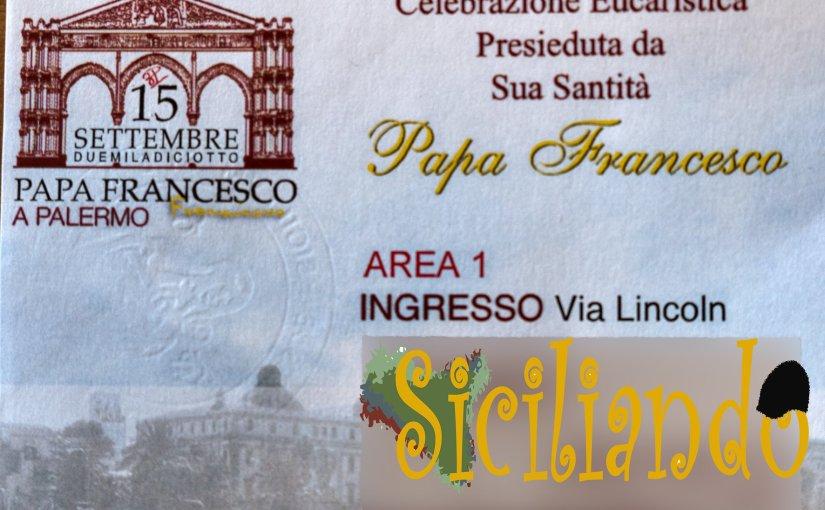 Rassegna eventi, Papa Francesco a Palermo