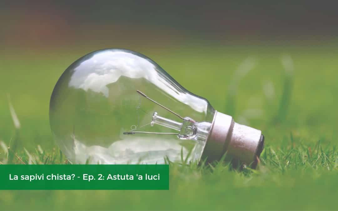 """""""Astuta 'a luci"""": anche siciliansays aderisce a """"M'illumino di meno"""""""