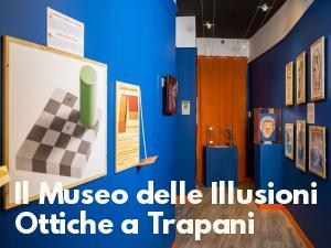 Il Museo delle Illusioni Ottiche a Trapani