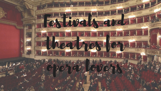 festivals-and-theatres-for-opera-lovers