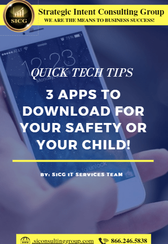 3 APPS TO DOWNLOAD FOR YOUR SAFETY OR YOUR CHILD