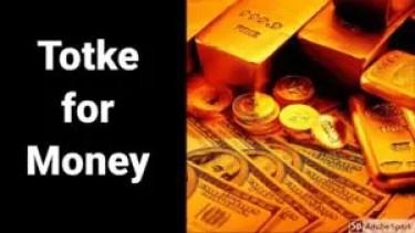 Totke For Money