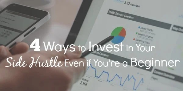4-ways-to-invest-in-your-side-hsutle