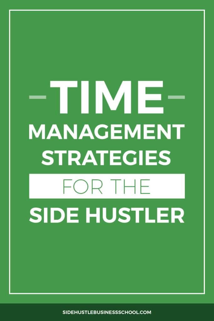 Time-Management-Strategies-for-the-Side-Hustler