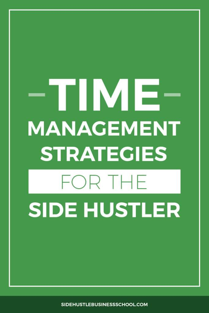 Time-Management-Strategies-for-the-Side-Hustler