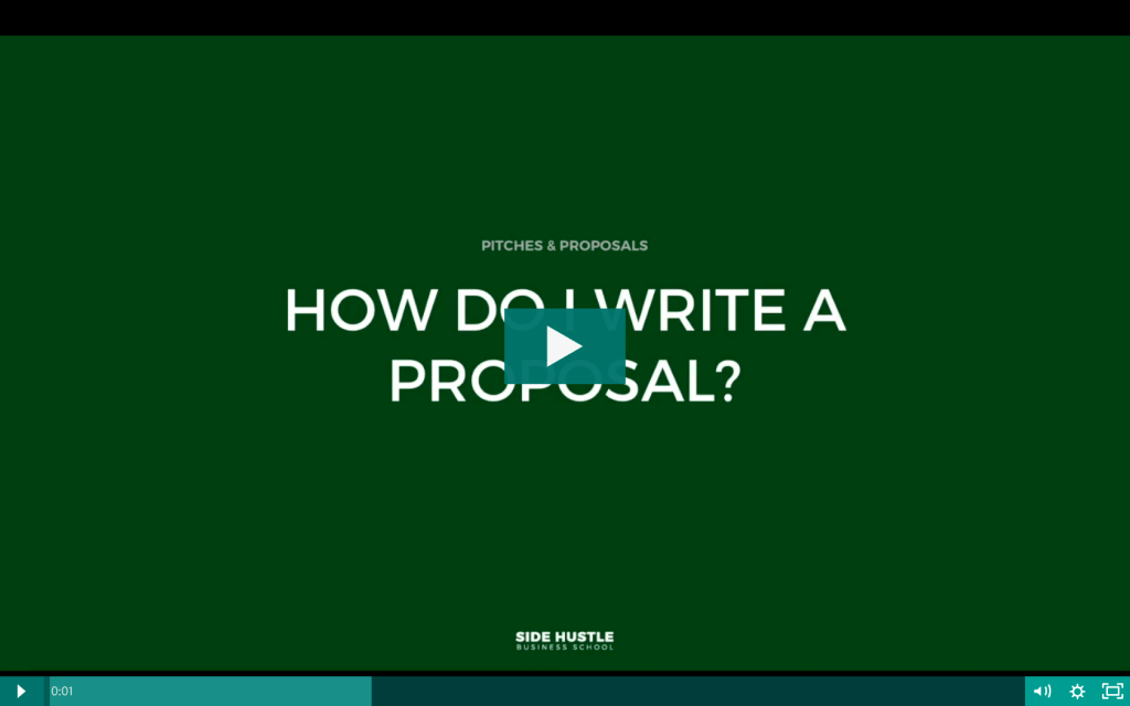 How do I write a proposal - Side Hustle Business School