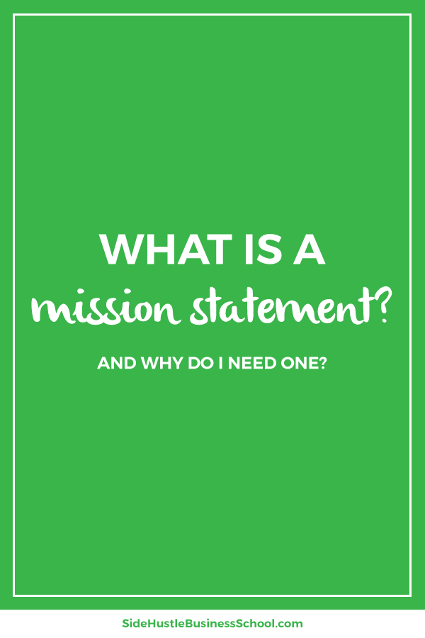 What's a mission statement and why do I need one graphic
