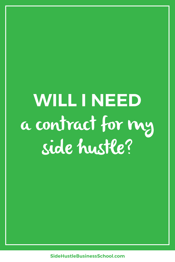Will I need a contract for my side hustle graphic