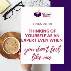 Thinking of Yourself as an Expert When You Don't Feel Like One