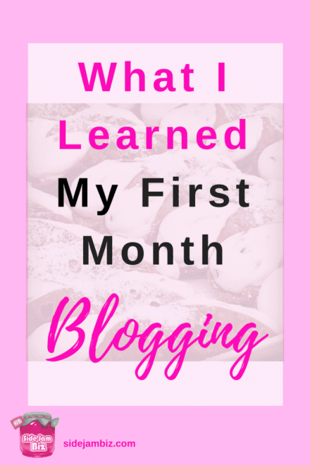 What I Learned My First Month Blogging