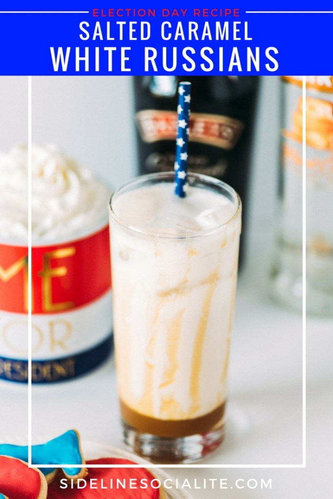 Election Day Recipe Salted Caramel White Russain